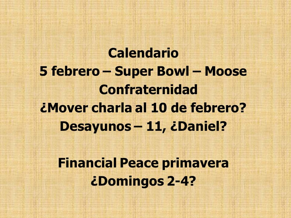 5 febrero – Super Bowl – Moose Confraternidad