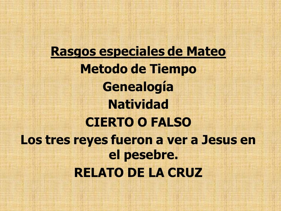 Rasgos especiales de Mateo Metodo de Tiempo Genealogía Natividad