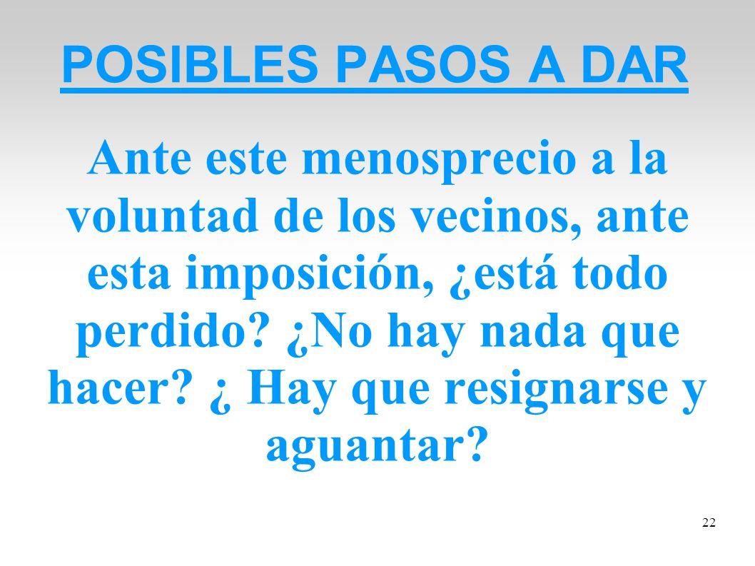 POSIBLES PASOS A DAR