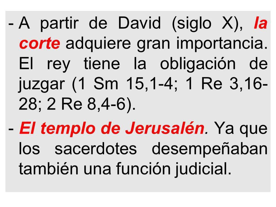 A partir de David (siglo X), la corte adquiere gran importancia