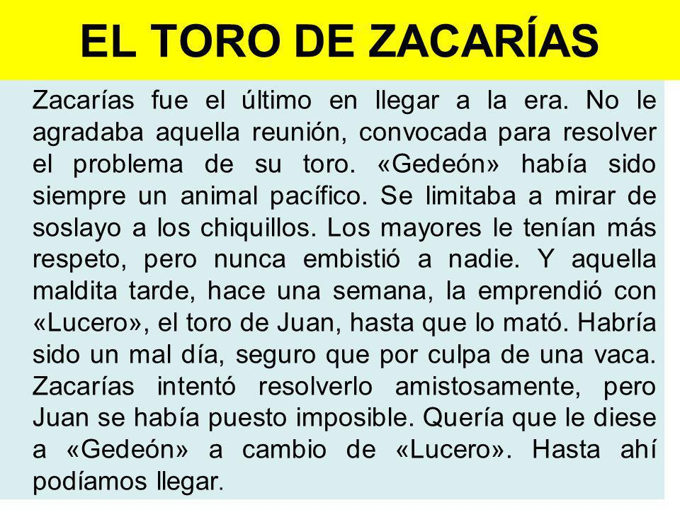 EL TORO DE ZACARÍAS
