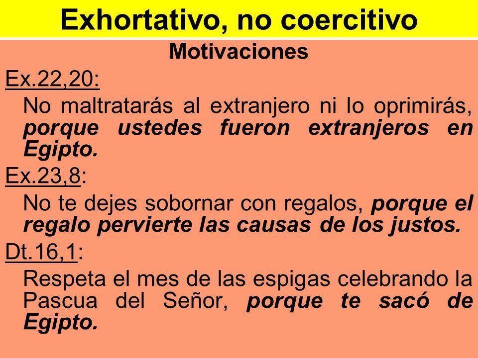 Exhortativo, no coercitivo