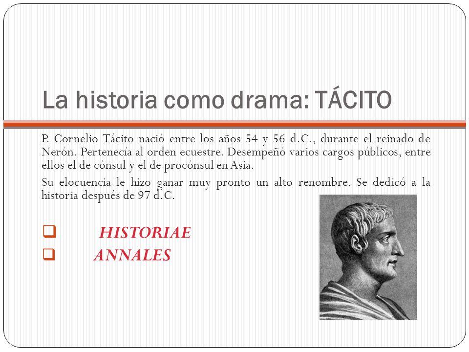 La historia como drama: TÁCITO