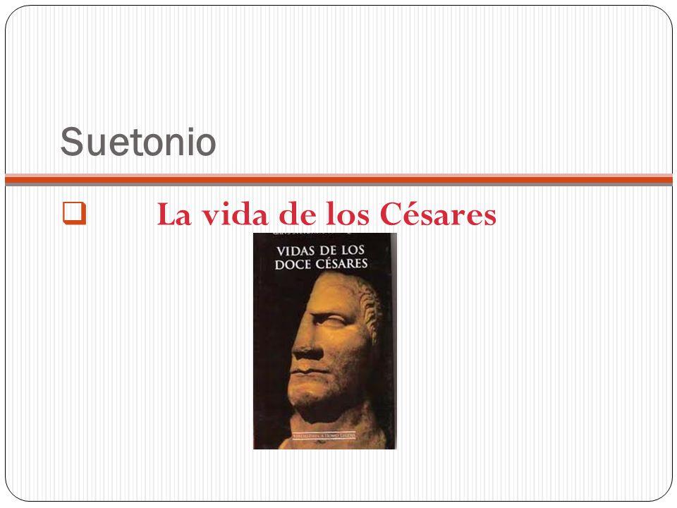 Suetonio La vida de los Césares