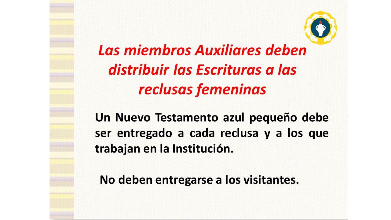 Las miembros Auxiliares deben distribuir las Escrituras a las reclusas femeninas