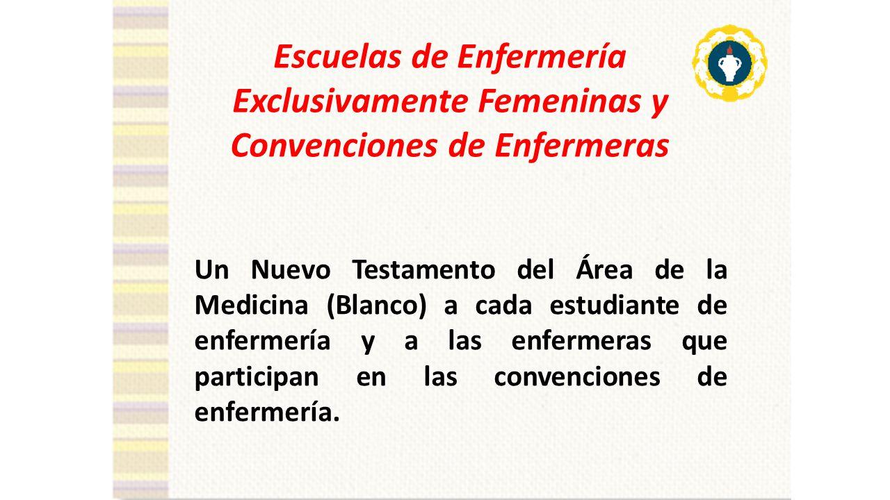 Escuelas de Enfermería Exclusivamente Femeninas y Convenciones de Enfermeras