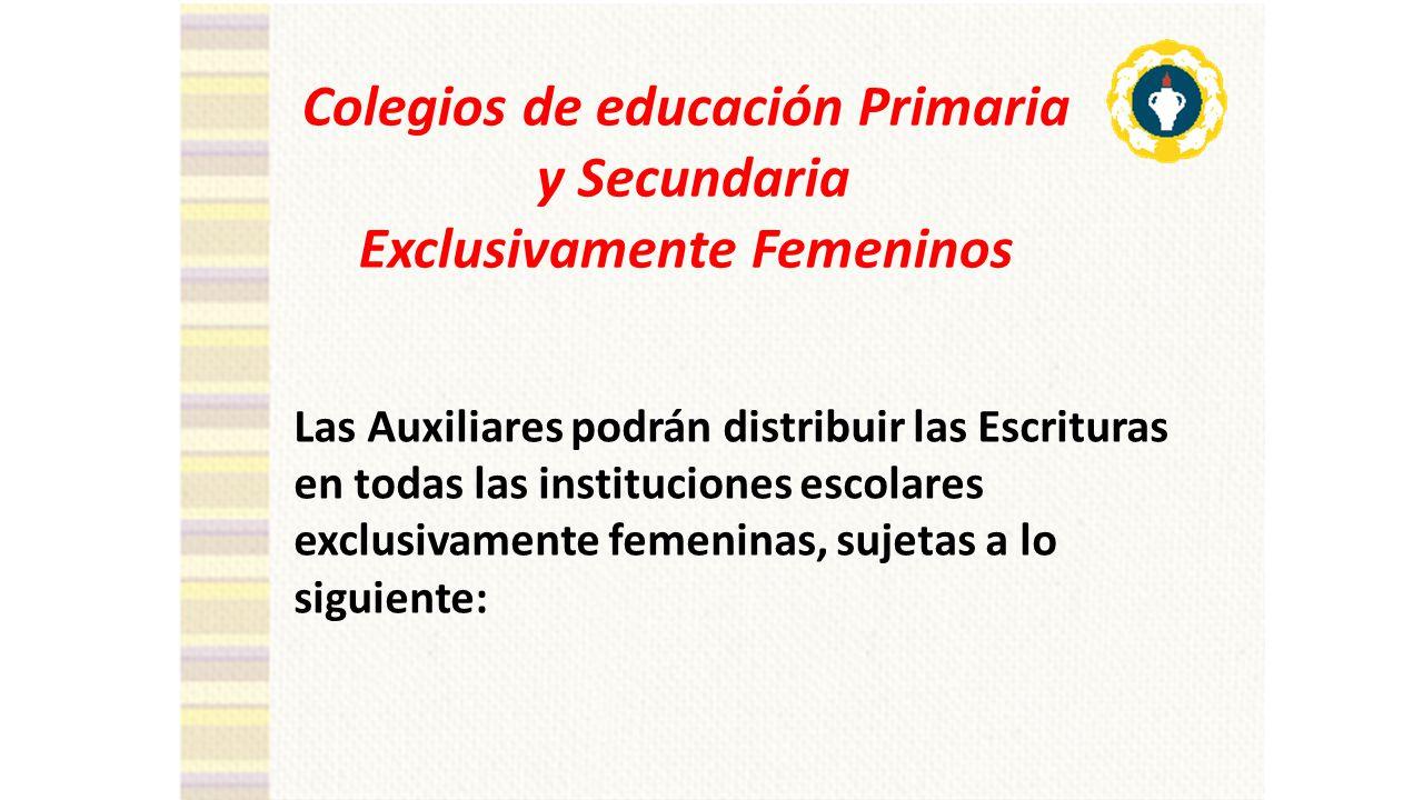 Colegios de educación Primaria y Secundaria Exclusivamente Femeninos
