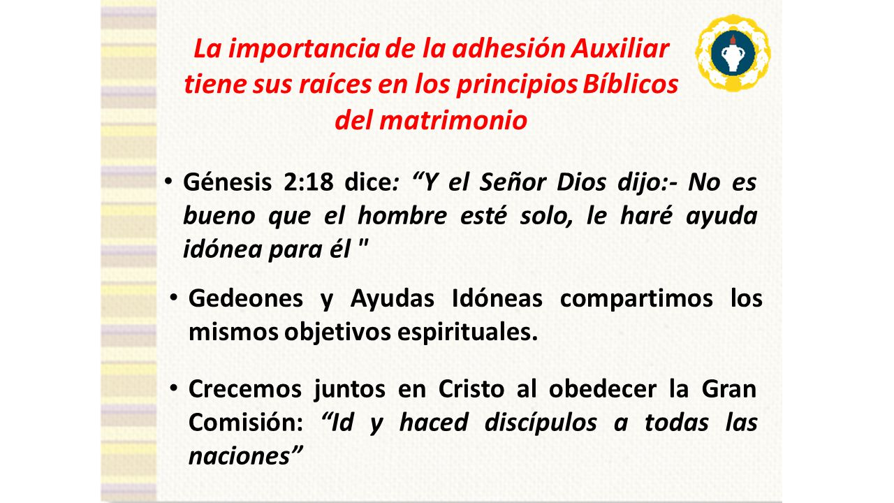 La importancia de la adhesión Auxiliar tiene sus raíces en los principios Bíblicos del matrimonio