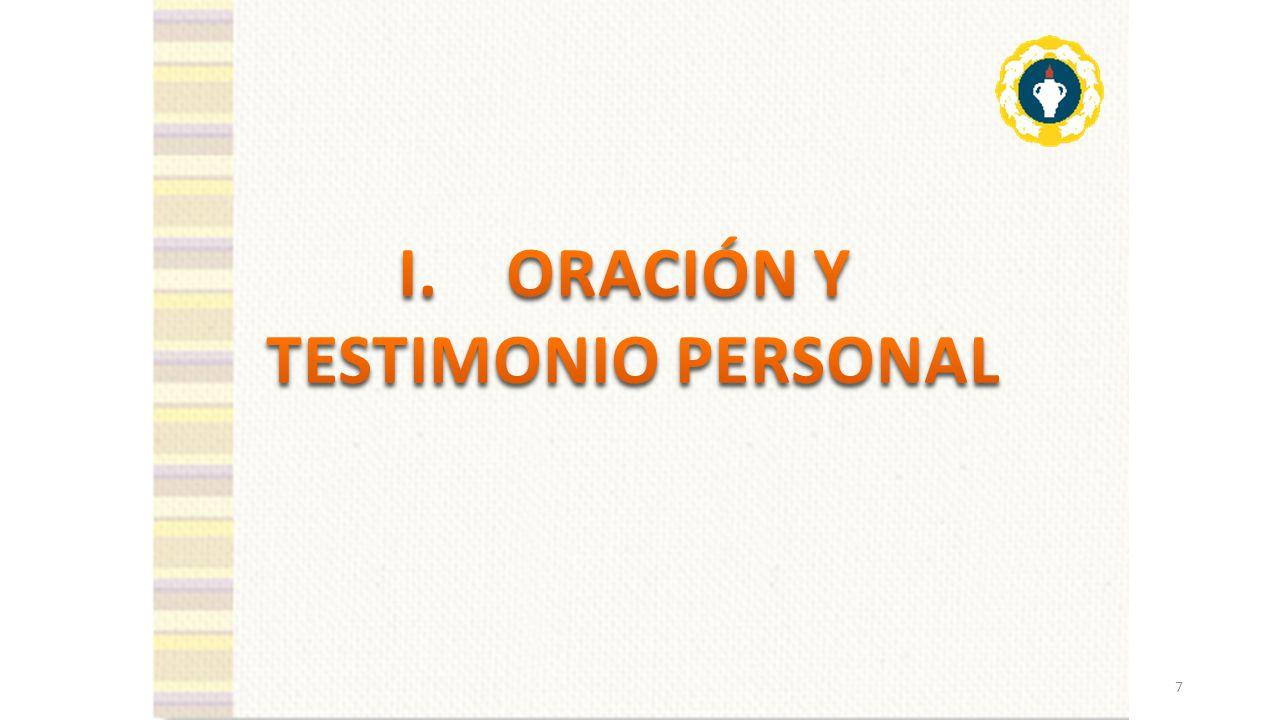 ORACIÓN Y TESTIMONIO PERSONAL LA ORACION