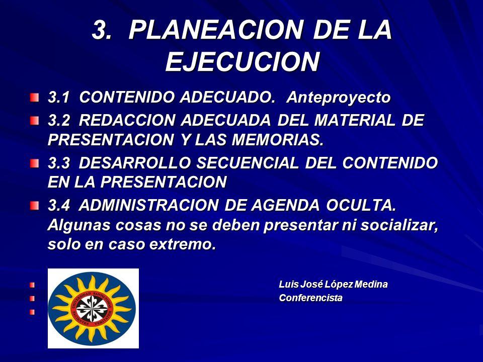 3. PLANEACION DE LA EJECUCION