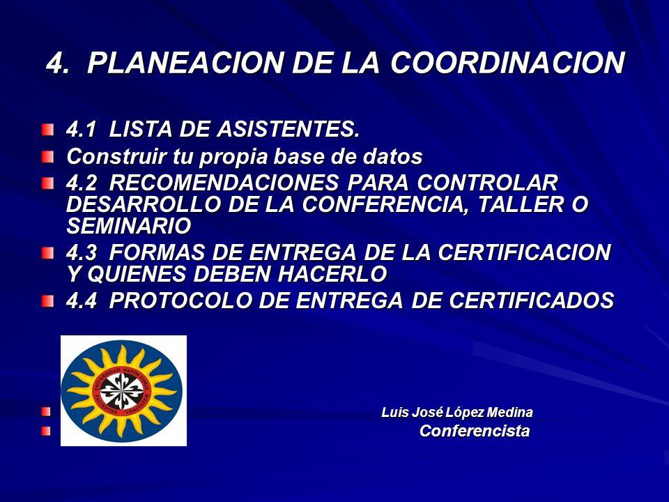 4. PLANEACION DE LA COORDINACION