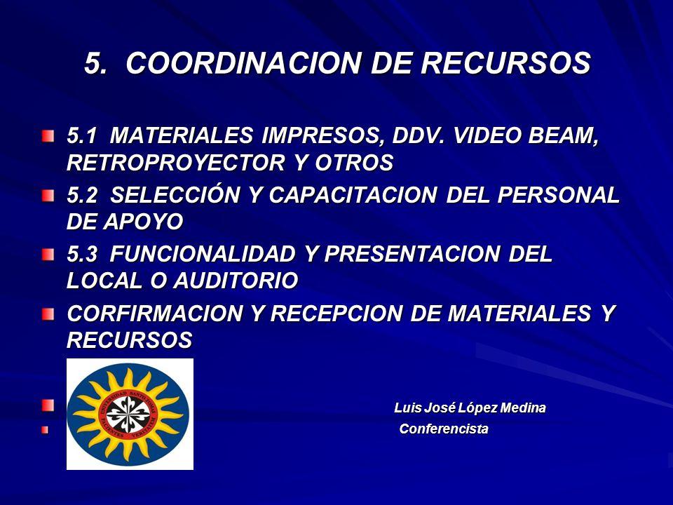 5. COORDINACION DE RECURSOS
