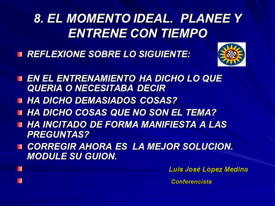 8. EL MOMENTO IDEAL. PLANEE Y ENTRENE CON TIEMPO