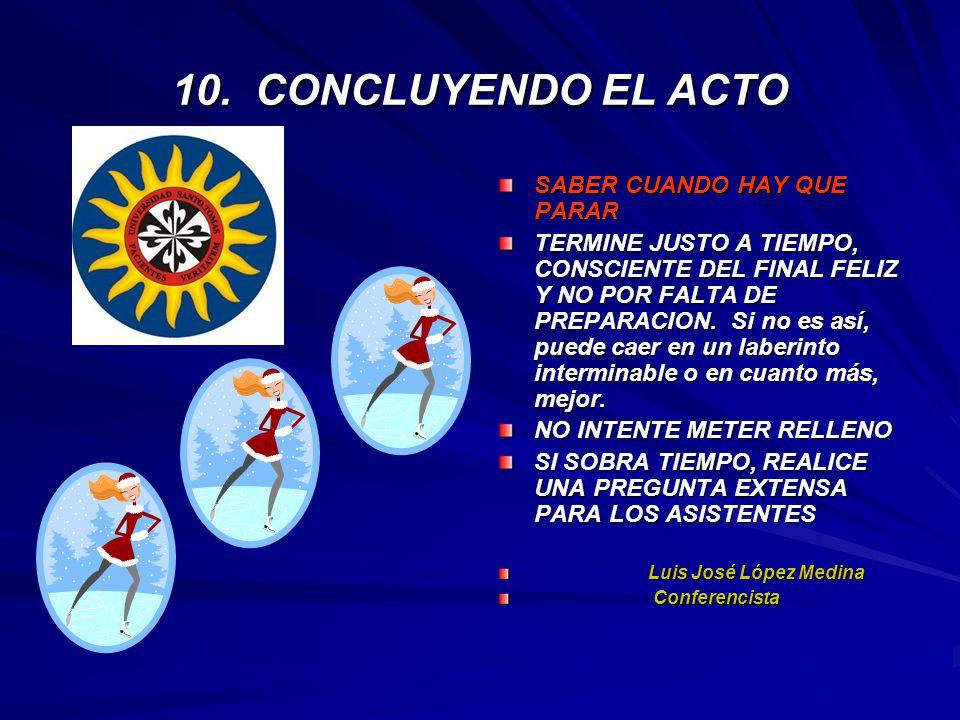10. CONCLUYENDO EL ACTO SABER CUANDO HAY QUE PARAR