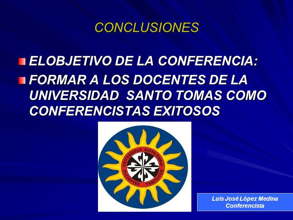 ELOBJETIVO DE LA CONFERENCIA: