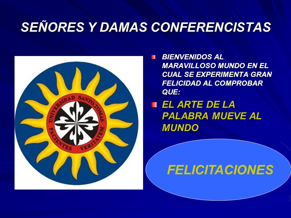 SEÑORES Y DAMAS CONFERENCISTAS