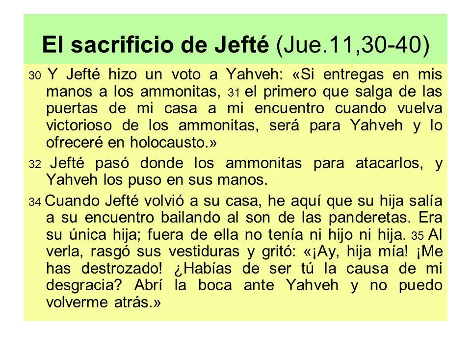 El sacrificio de Jefté (Jue.11,30-40)