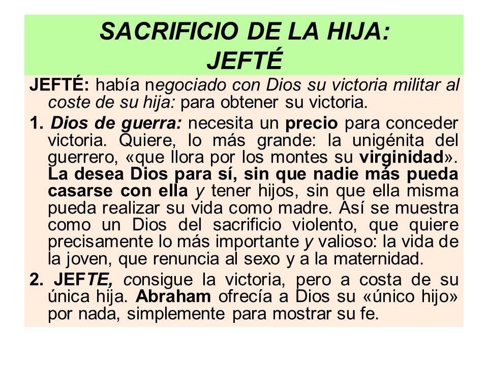 SACRIFICIO DE LA HIJA: JEFTÉ