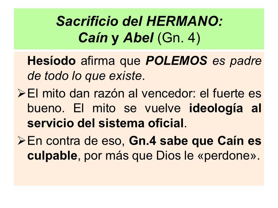 Sacrificio del HERMANO: Caín y Abel (Gn. 4)