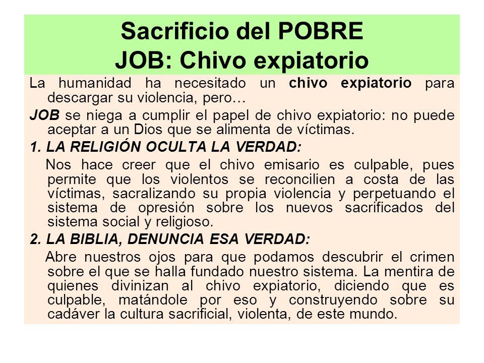 Sacrificio del POBRE JOB: Chivo expiatorio