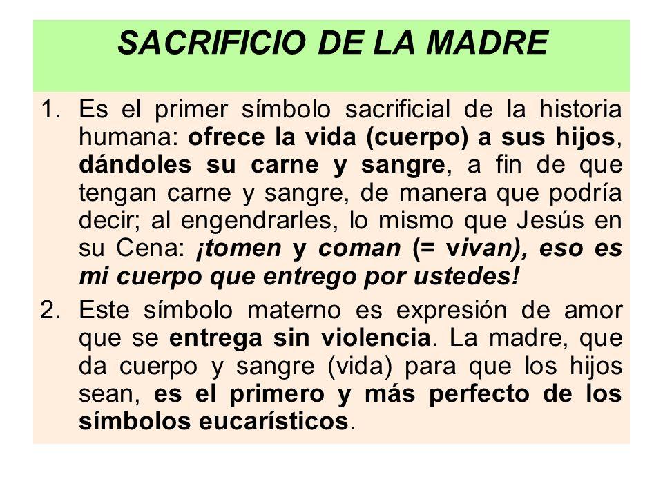 SACRIFICIO DE LA MADRE