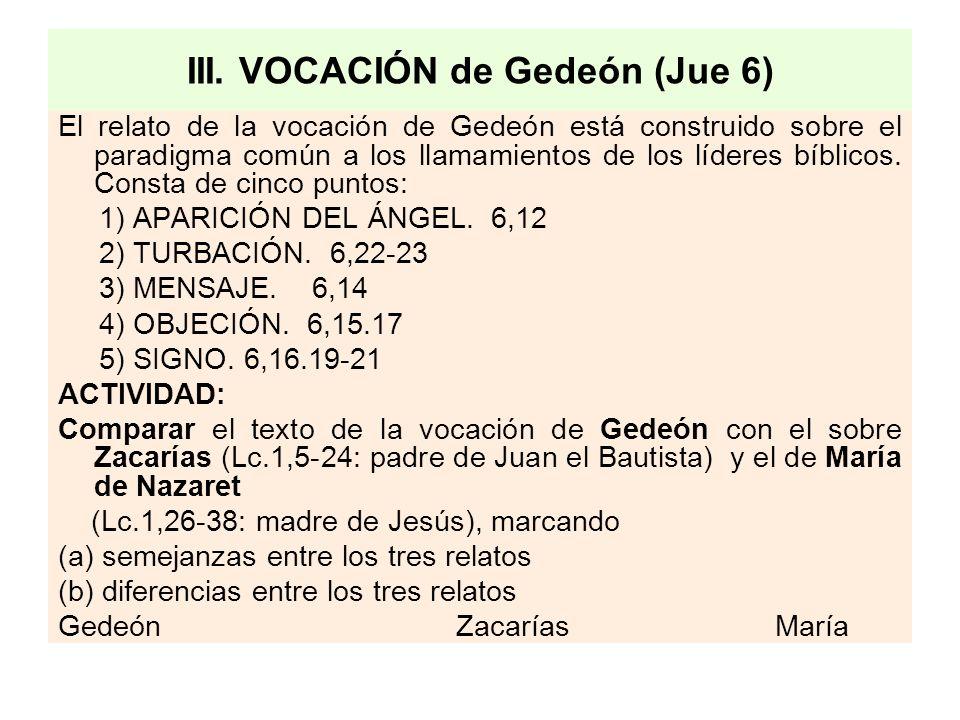 III. VOCACIÓN de Gedeón (Jue 6)