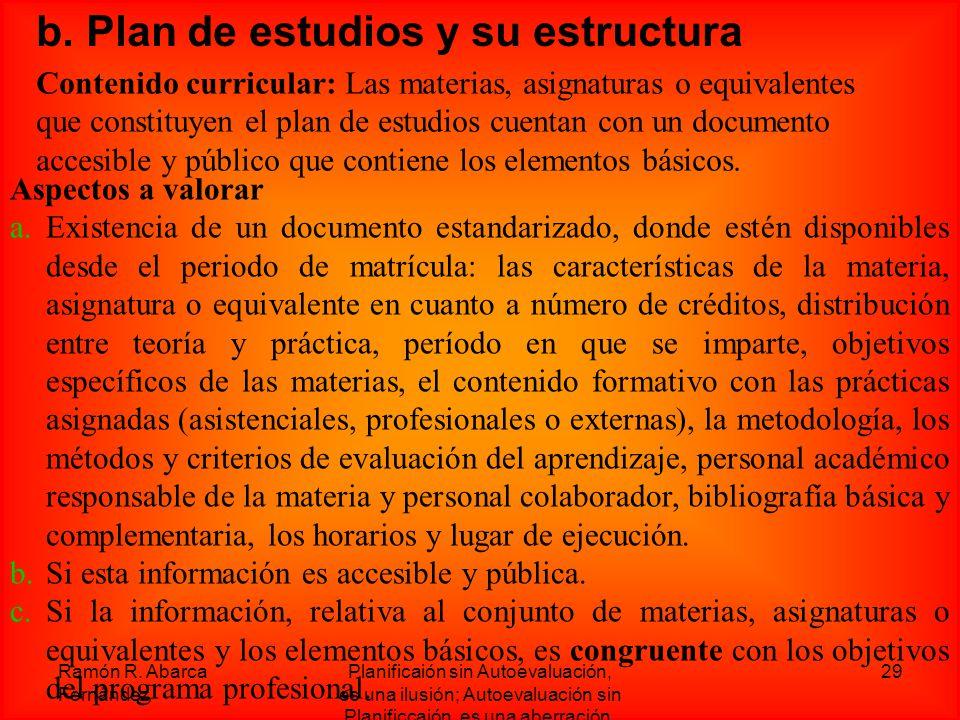 b. Plan de estudios y su estructura