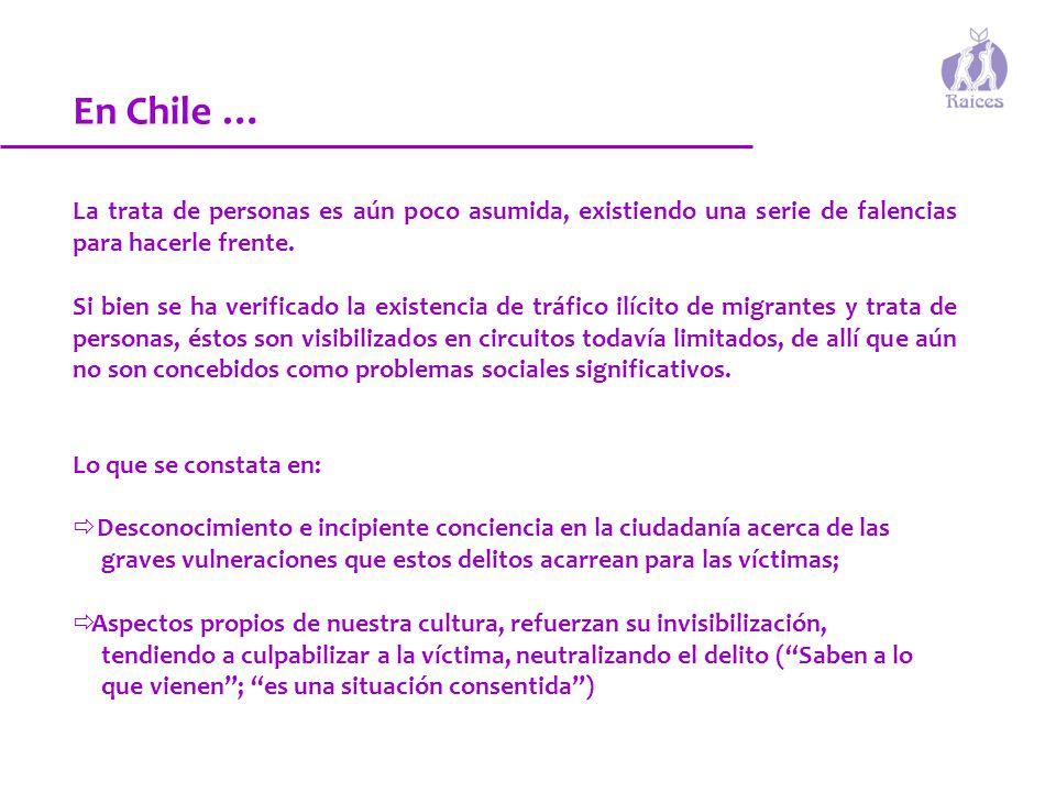 En Chile … La trata de personas es aún poco asumida, existiendo una serie de falencias para hacerle frente.