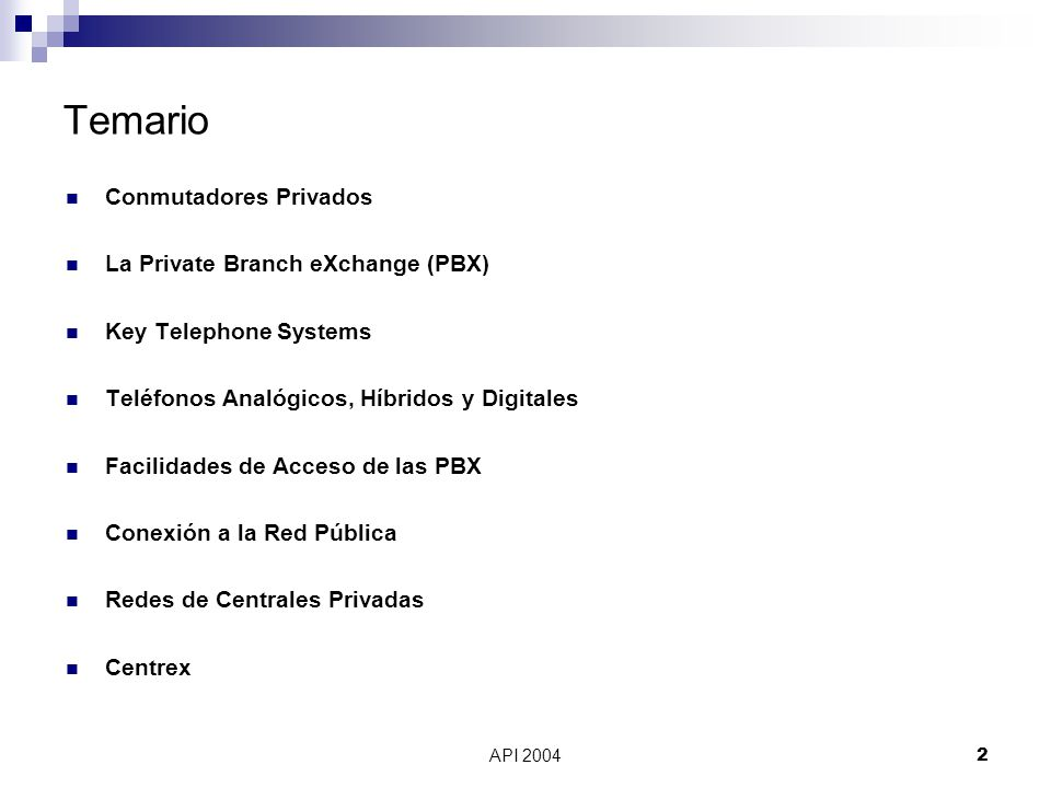 Temario Conmutadores Privados La Private Branch eXchange (PBX)