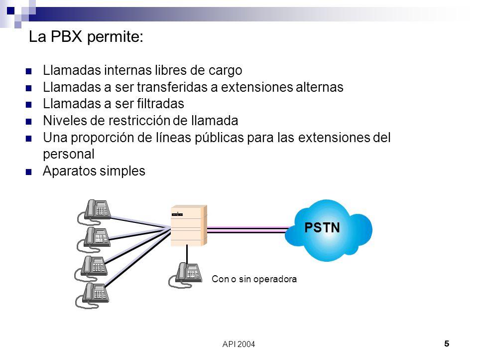 La PBX permite: Llamadas internas libres de cargo