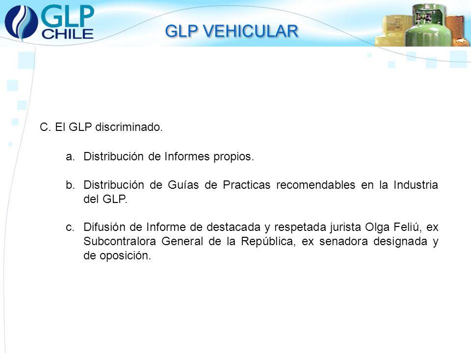 C. El GLP discriminado. Distribución de Informes propios. Distribución de Guías de Practicas recomendables en la Industria del GLP.