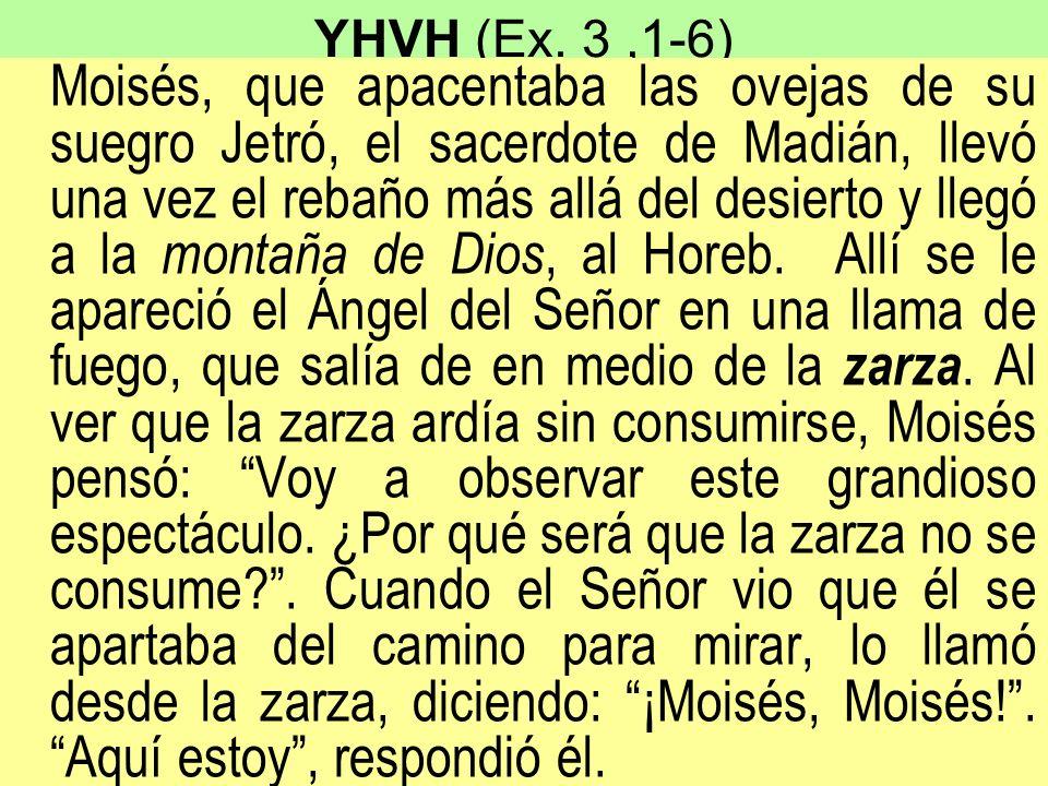 YHVH (Ex. 3 ,1-6)