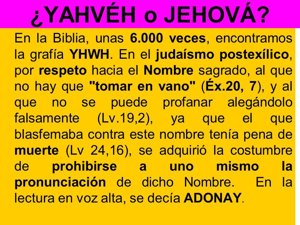¿YAHVÉH o JEHOVÁ