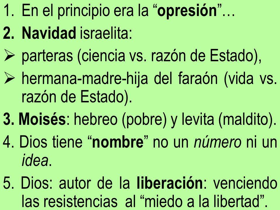 En el principio era la opresión …