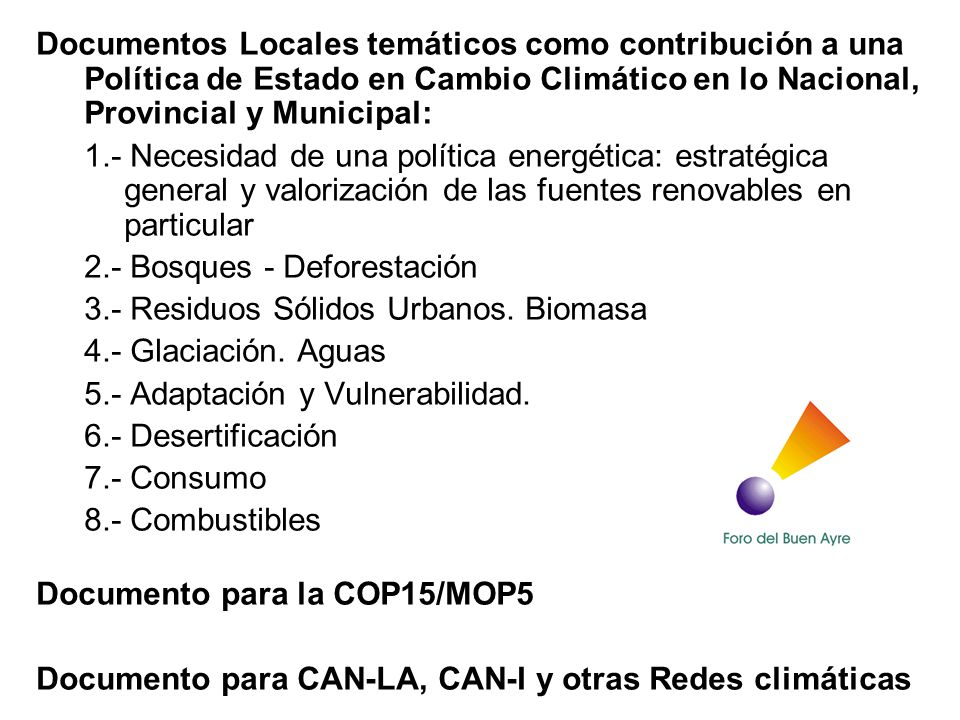 Documentos Locales temáticos como contribución a una Política de Estado en Cambio Climático en lo Nacional, Provincial y Municipal:
