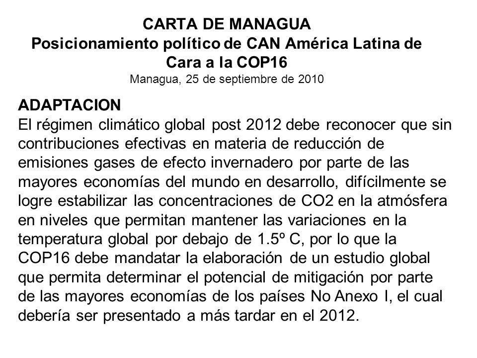 CARTA DE MANAGUA Posicionamiento político de CAN América Latina de Cara a la COP16 Managua, 25 de septiembre de 2010