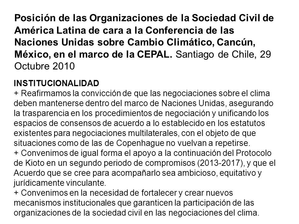 Posición de las Organizaciones de la Sociedad Civil de América Latina de cara a la Conferencia de las Naciones Unidas sobre Cambio Climático, Cancún, México, en el marco de la CEPAL. Santiago de Chile, 29 Octubre 2010