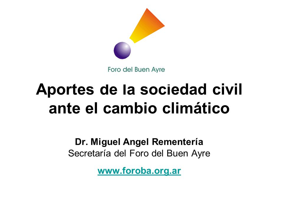 Aportes de la sociedad civil ante el cambio climático Dr