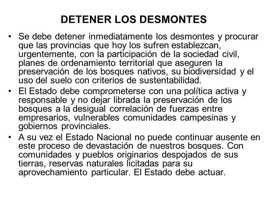 DETENER LOS DESMONTES