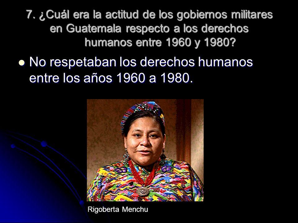 No respetaban los derechos humanos entre los años 1960 a 1980.