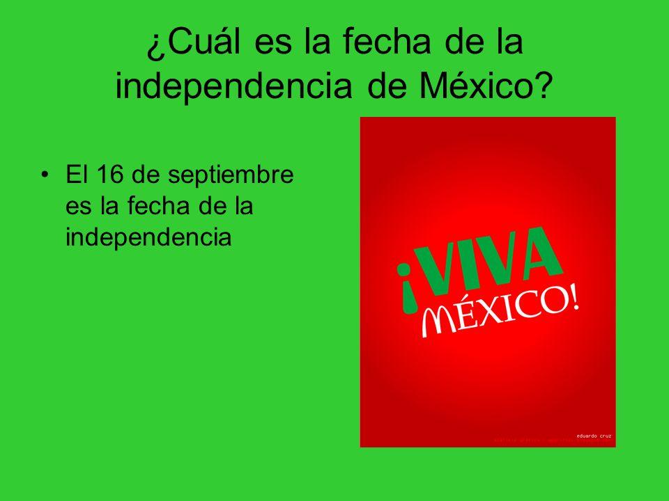 ¿Cuál es la fecha de la independencia de México