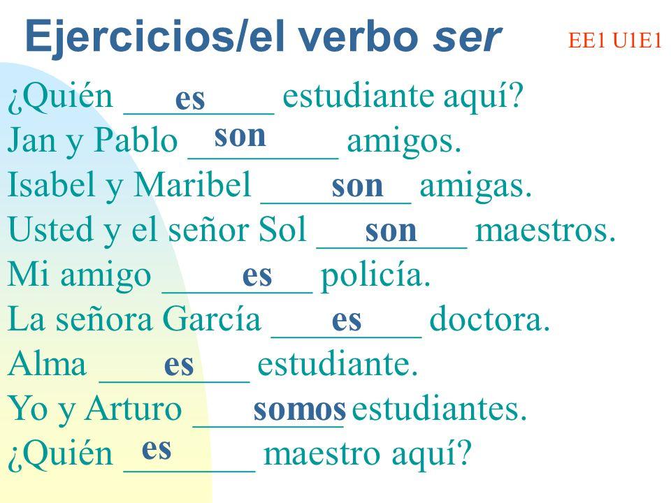 Ejercicios/el verbo ser