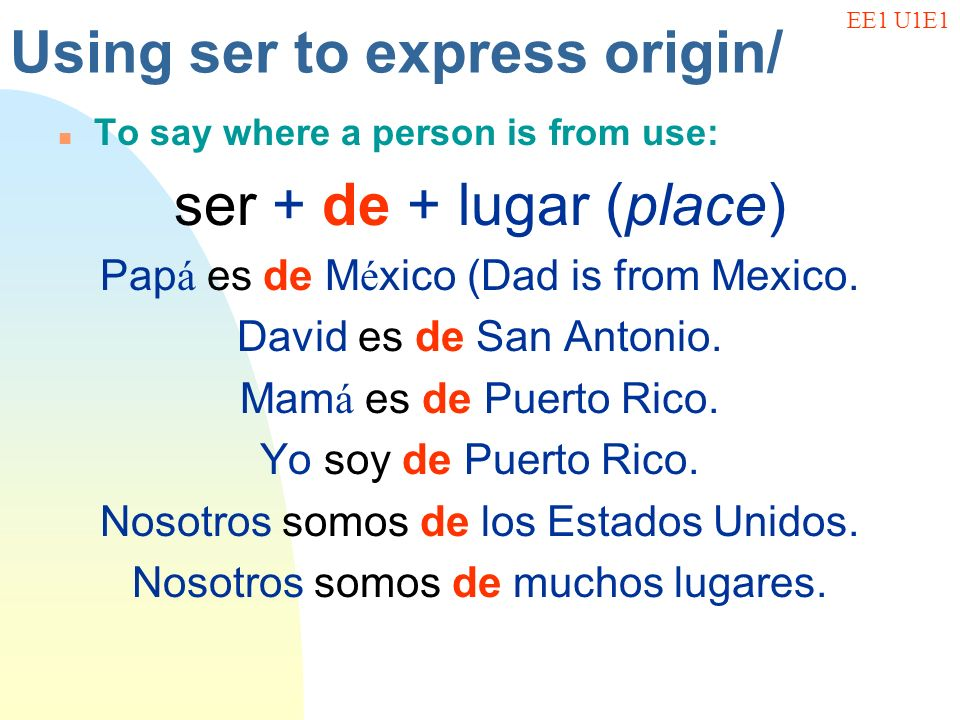 Using ser to express origin/
