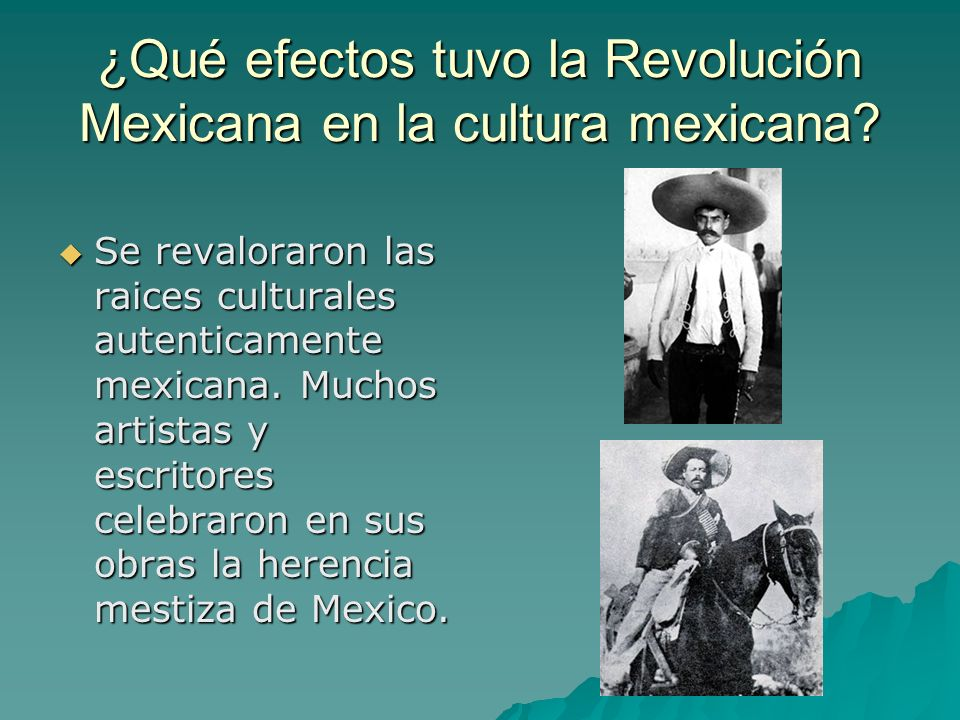¿Qué efectos tuvo la Revolución Mexicana en la cultura mexicana