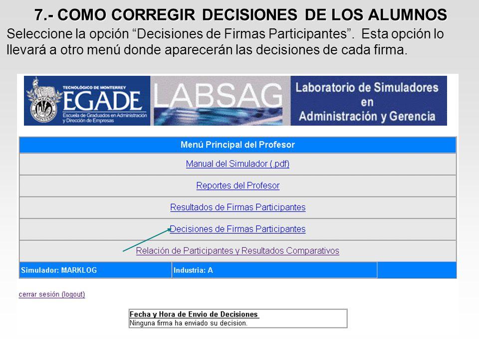 7.- COMO CORREGIR DECISIONES DE LOS ALUMNOS