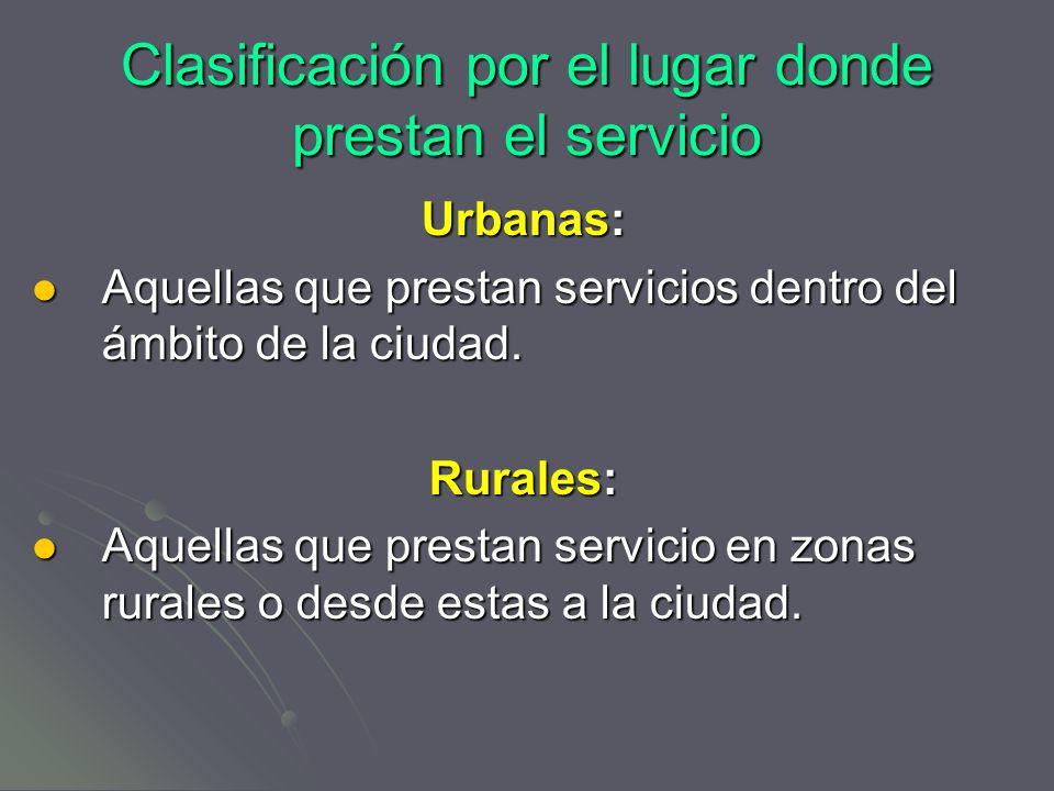 Clasificación por el lugar donde prestan el servicio