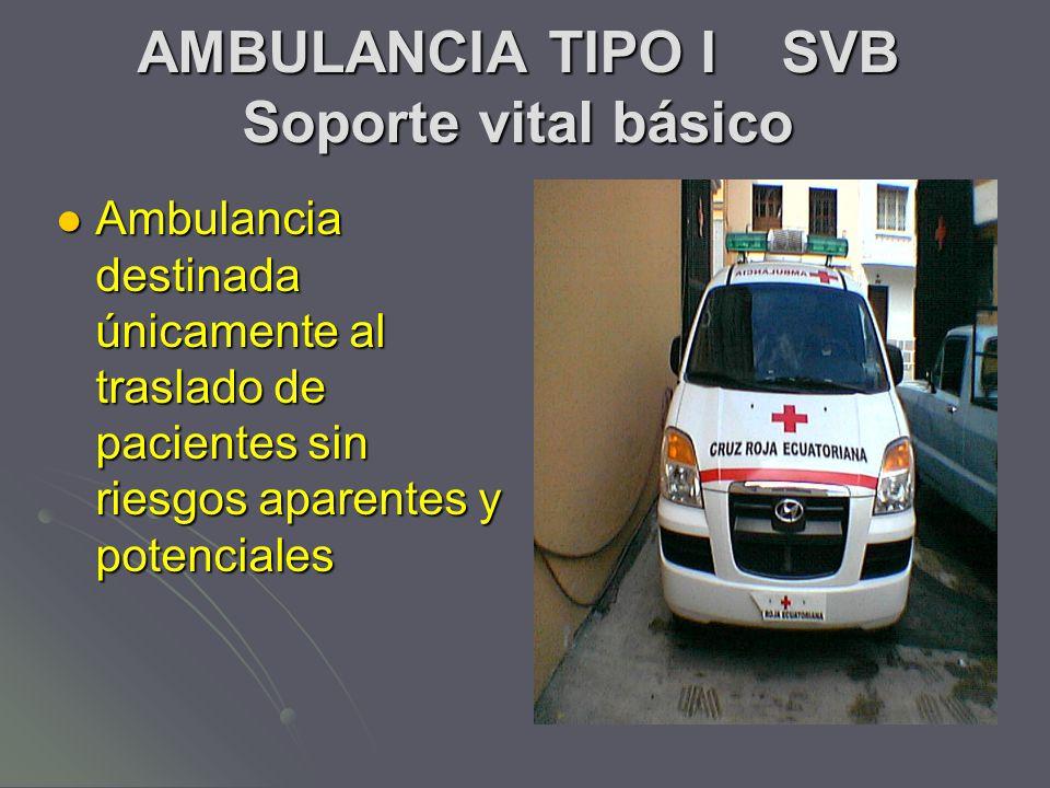 AMBULANCIA TIPO I SVB Soporte vital básico