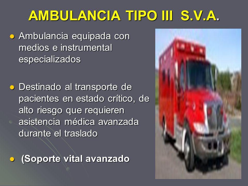 AMBULANCIA TIPO III S.V.A.