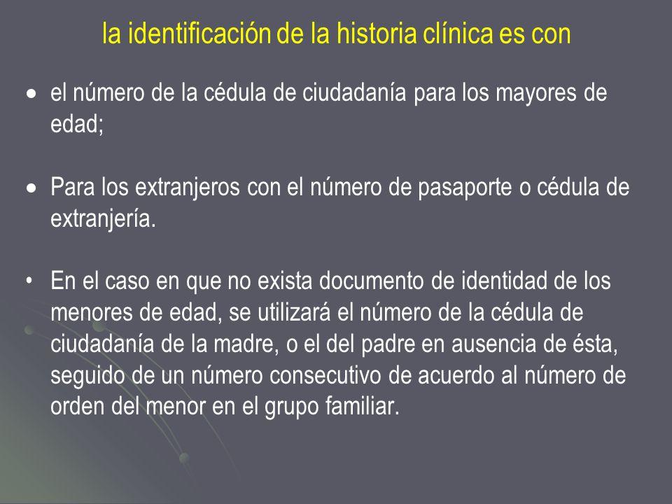 la identificación de la historia clínica es con