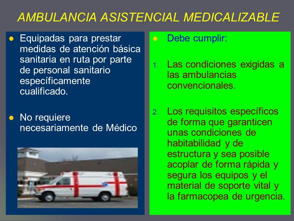 AMBULANCIA ASISTENCIAL MEDICALIZABLE